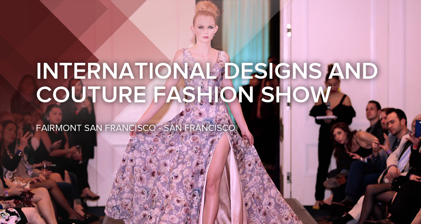 Join Us For International Designs And Couture Fashion Show And 1000 Other Events Per Year Asmallworld