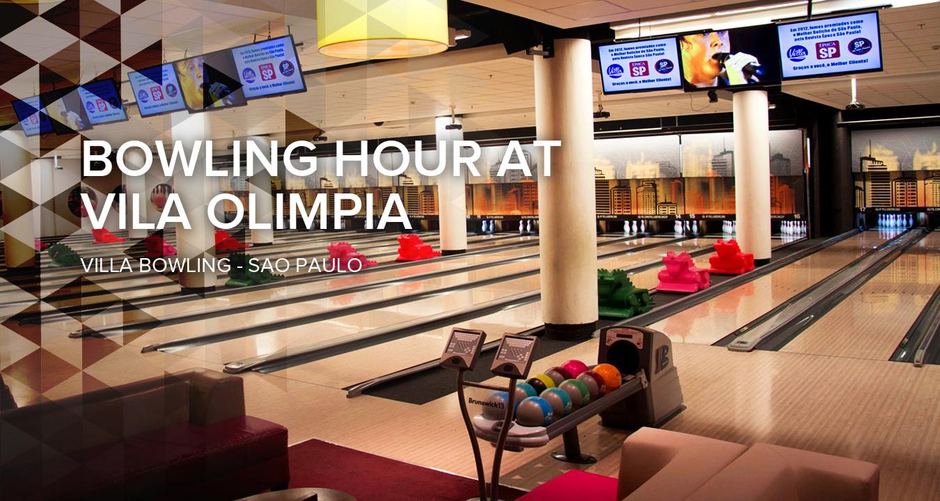 Bowling Hour at Vila Olimpia